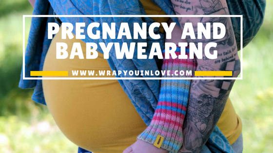 Pregnancy And Babywearing Wrap You In Love
