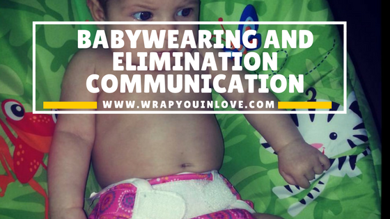 fdd03b8270c Babywearing and Elimination Communication - Wrap you in love